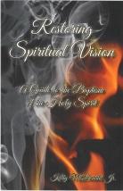 Restoring Spiritual Vision